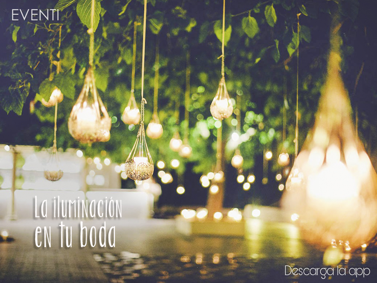 La importancia de la Iluminación en tu boda